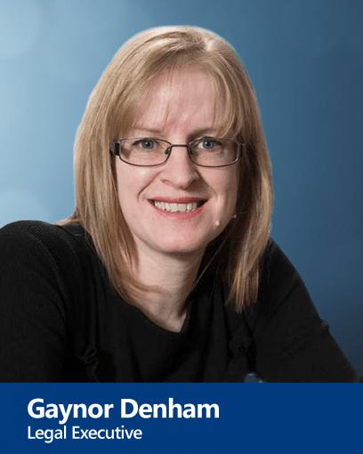 Gaynor Denham - Legal Executive