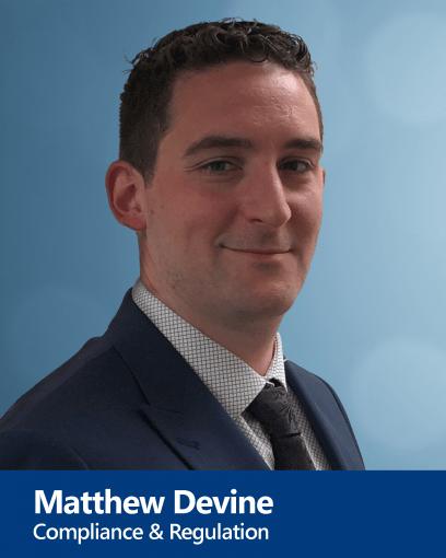 Matthew Devine - Compliance and Regulation
